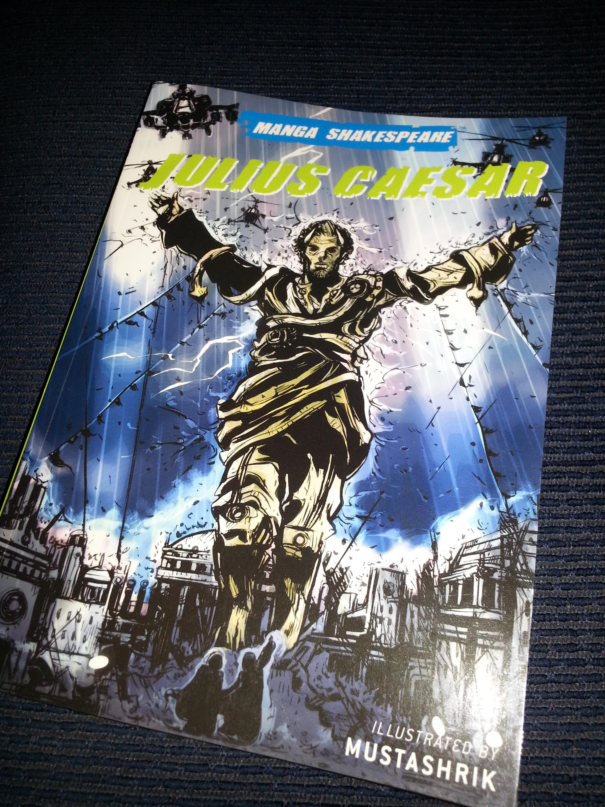 Manga Shakespeare: Julius Caesar; illustrated by Mustashrik, adapted by Appignanesi